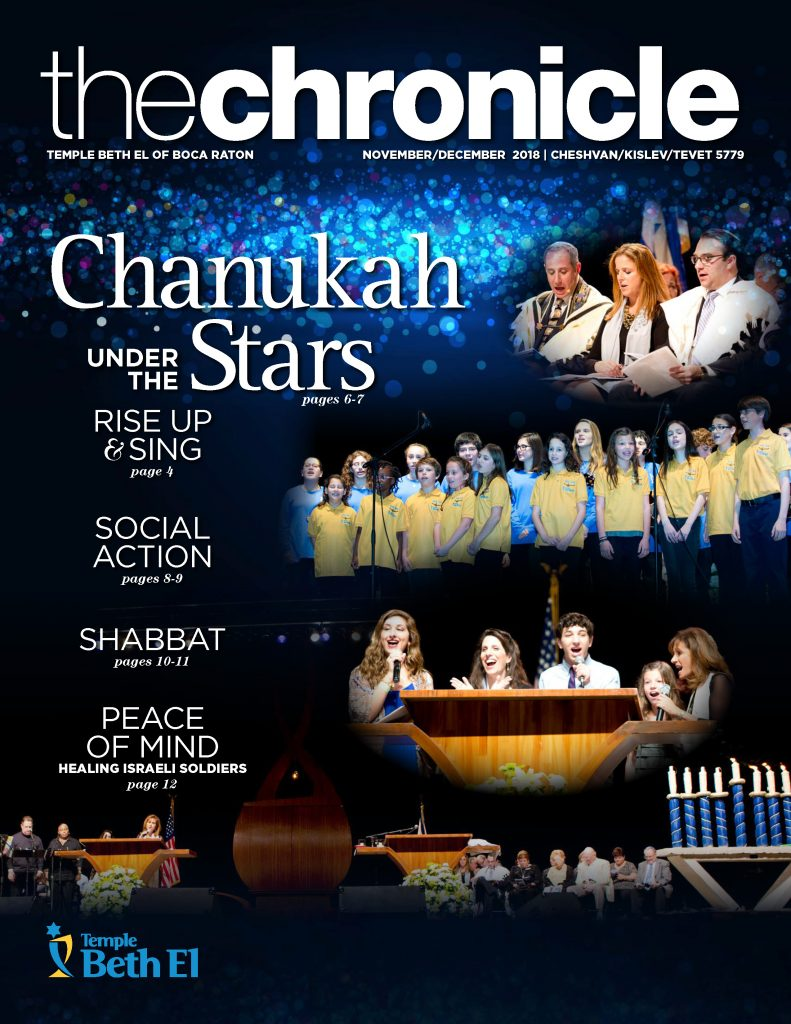 The Chronicle, November December 2018, Newsletter published by Temple Beth El of Boca Raton, Fl