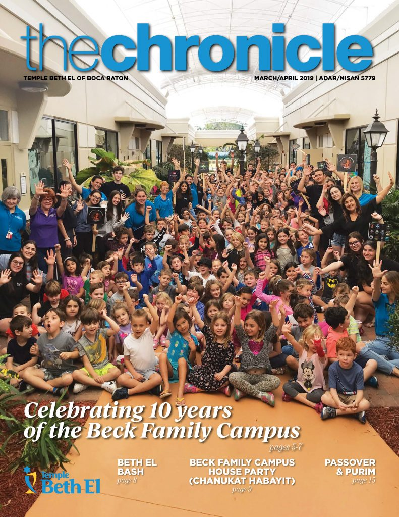 The Chronicle, March April 2019, Newsletter published by Temple Beth El of Boca Raton, Fl