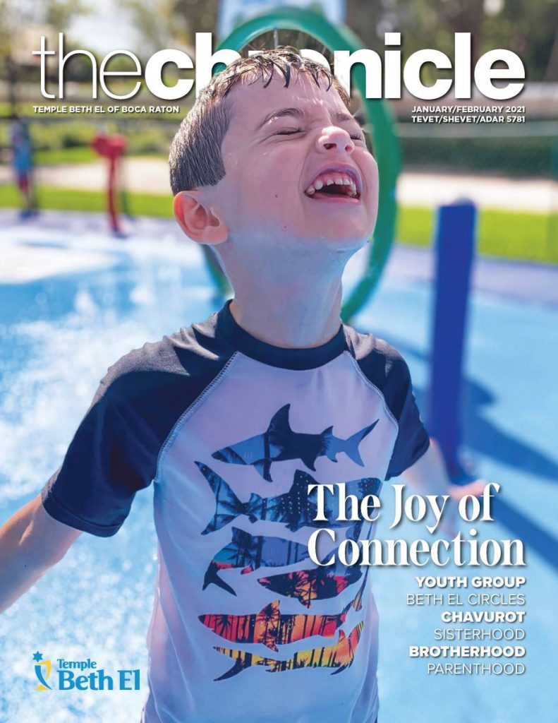 The Chronicle, January February 2021, Newsletter published by Temple Beth El of Boca Raton, Fl