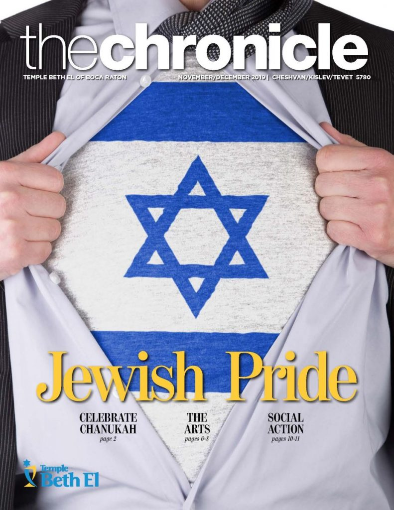 The Chronicle, November December 2019, Newsletter published by Temple Beth El of Boca Raton, Fl