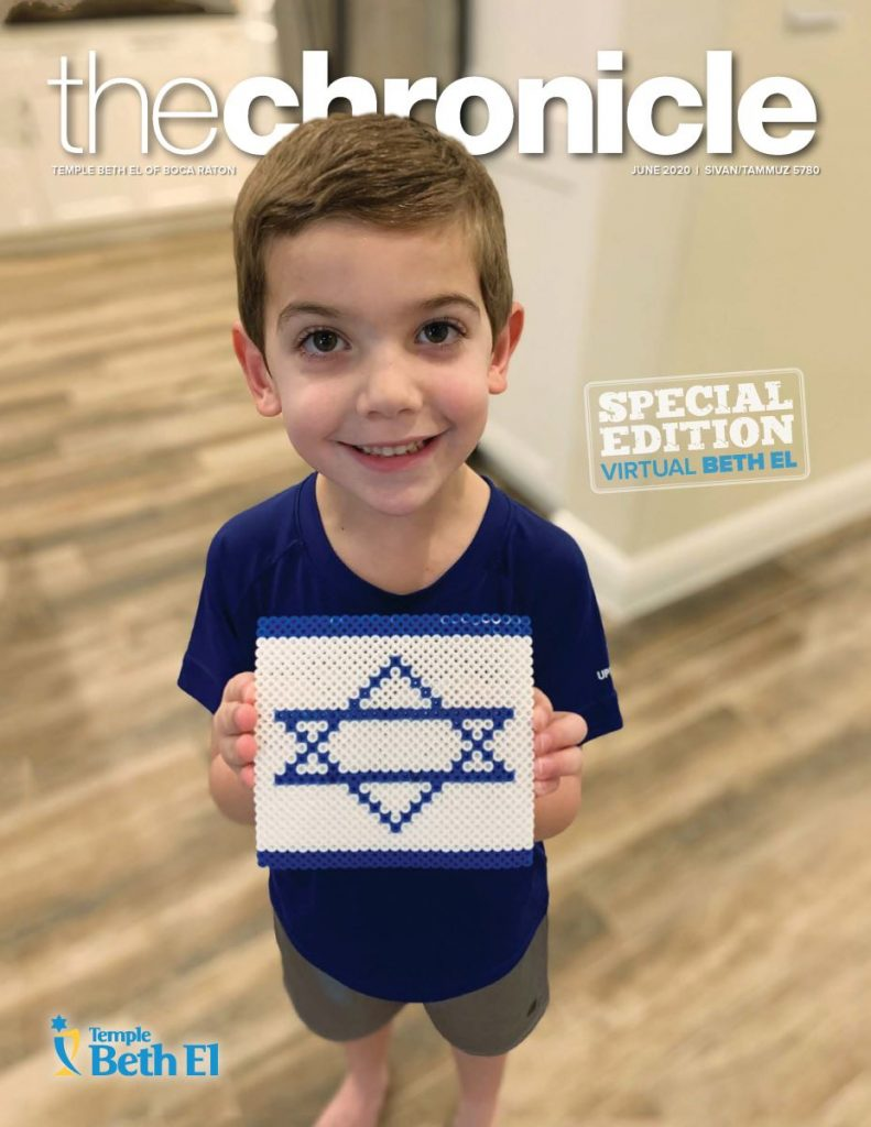 The Chronicle, June 2020, Newsletter published by Temple Beth El of Boca Raton, Fl