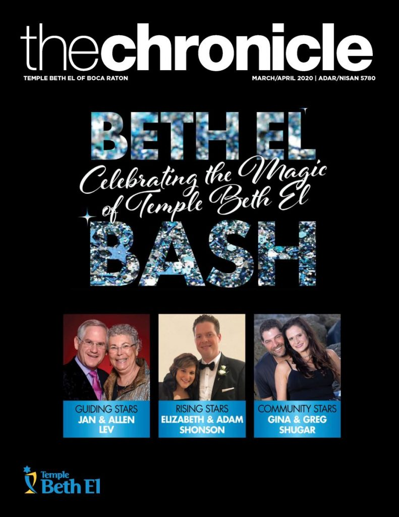 The Chronicle, March April 2020, Newsletter published by Temple Beth El of Boca Raton, Fl