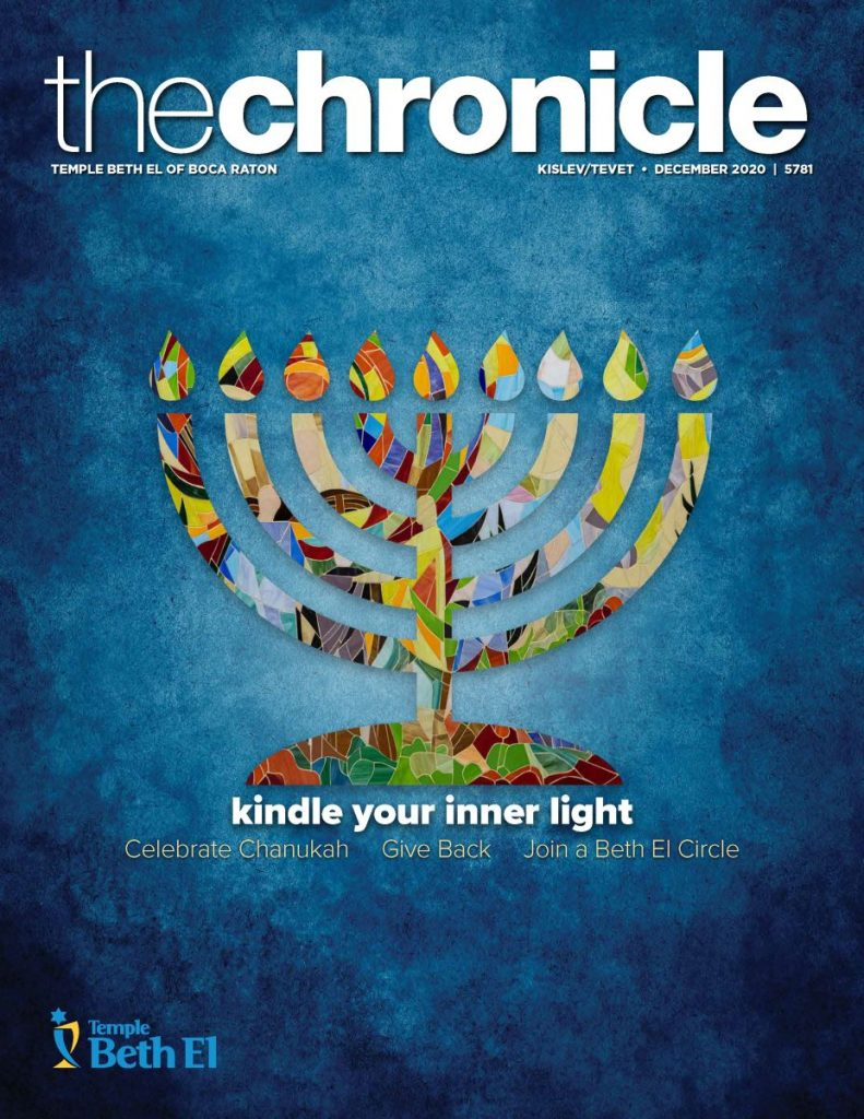The Chronicle, December 2020, Newsletter published by Temple Beth El of Boca Raton, Fl