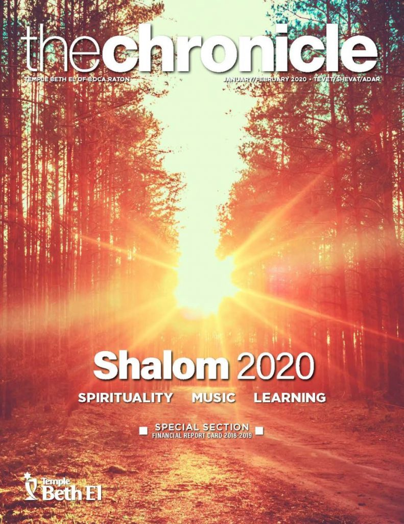 The Chronicle, January February 2020, Newsletter published by Temple Beth El of Boca Raton, Fl