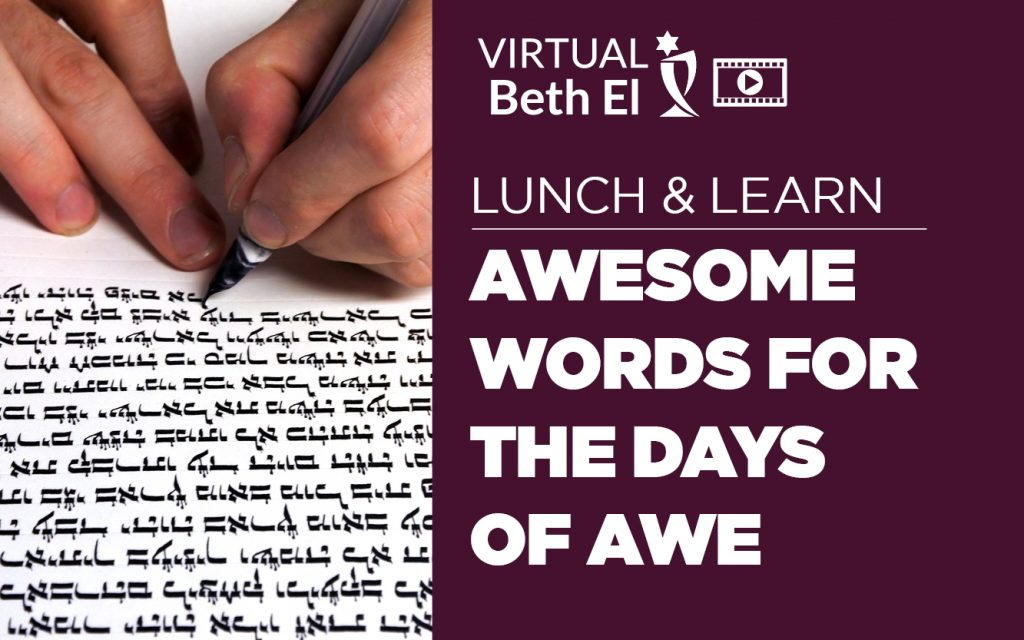 Lunch and Learn: Awesome Words for the Days of Awe August 2021 event graphic for Temple Beth El