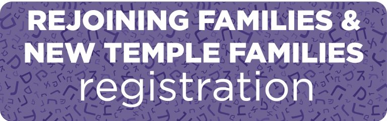 Rejoining families and new temple families registration button for religious school