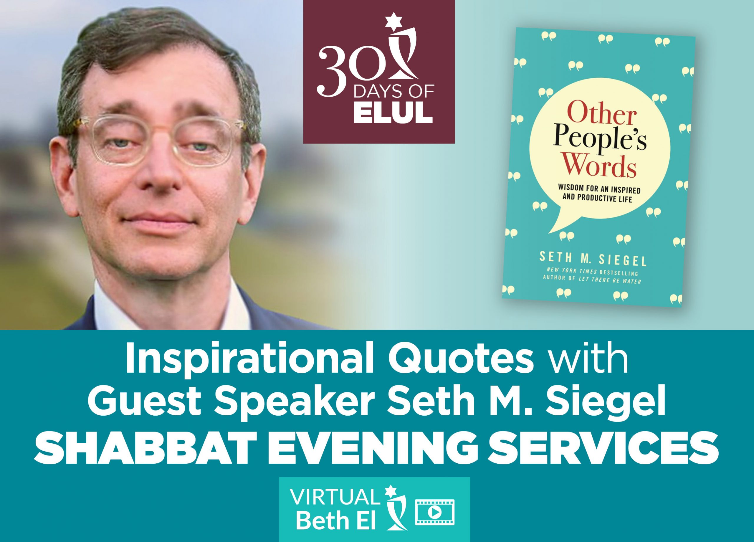 Shabbat Evening Services with Seth Siegel: Inspirational Quotes, event graphic of Temple Beth El of Boca Raton