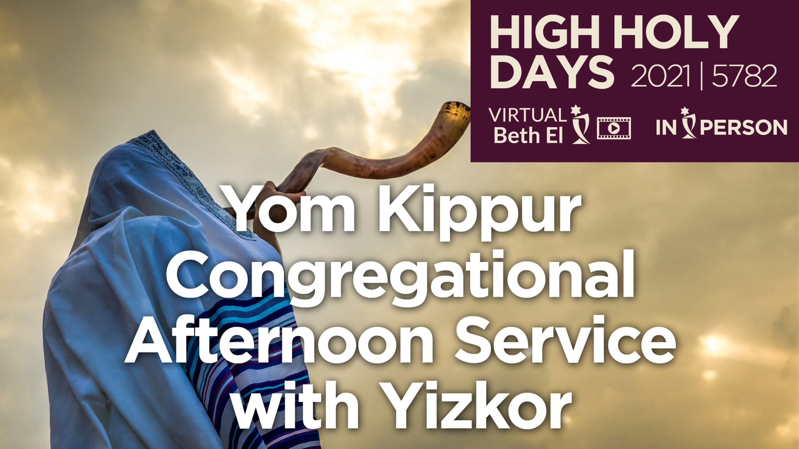 Yom Kippur Afternoon Services with Yikzor Announcement Graphic for 2021 5782