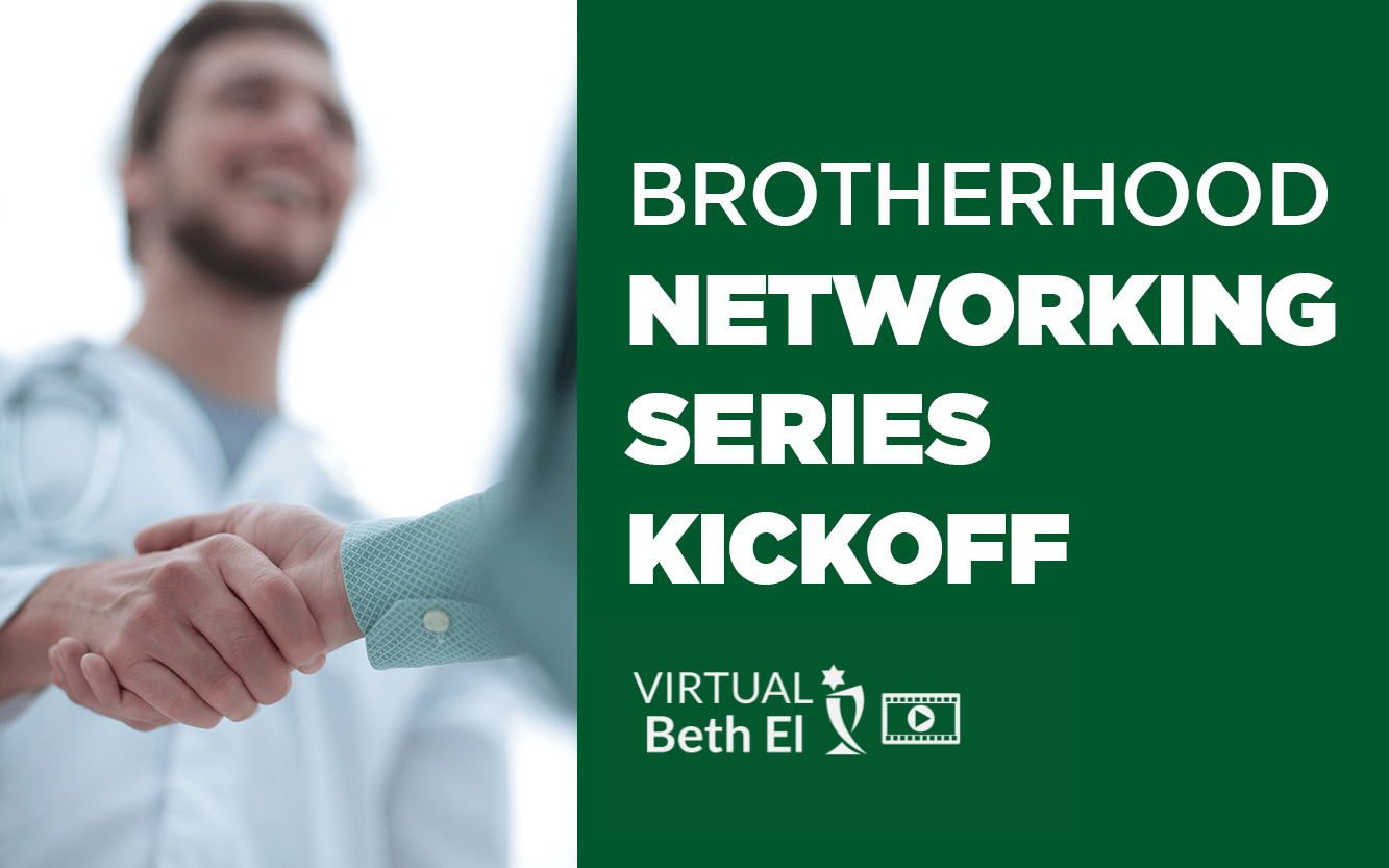 Brotherhood Networking Series Kickoff virtual event graphic for Temple Beth El