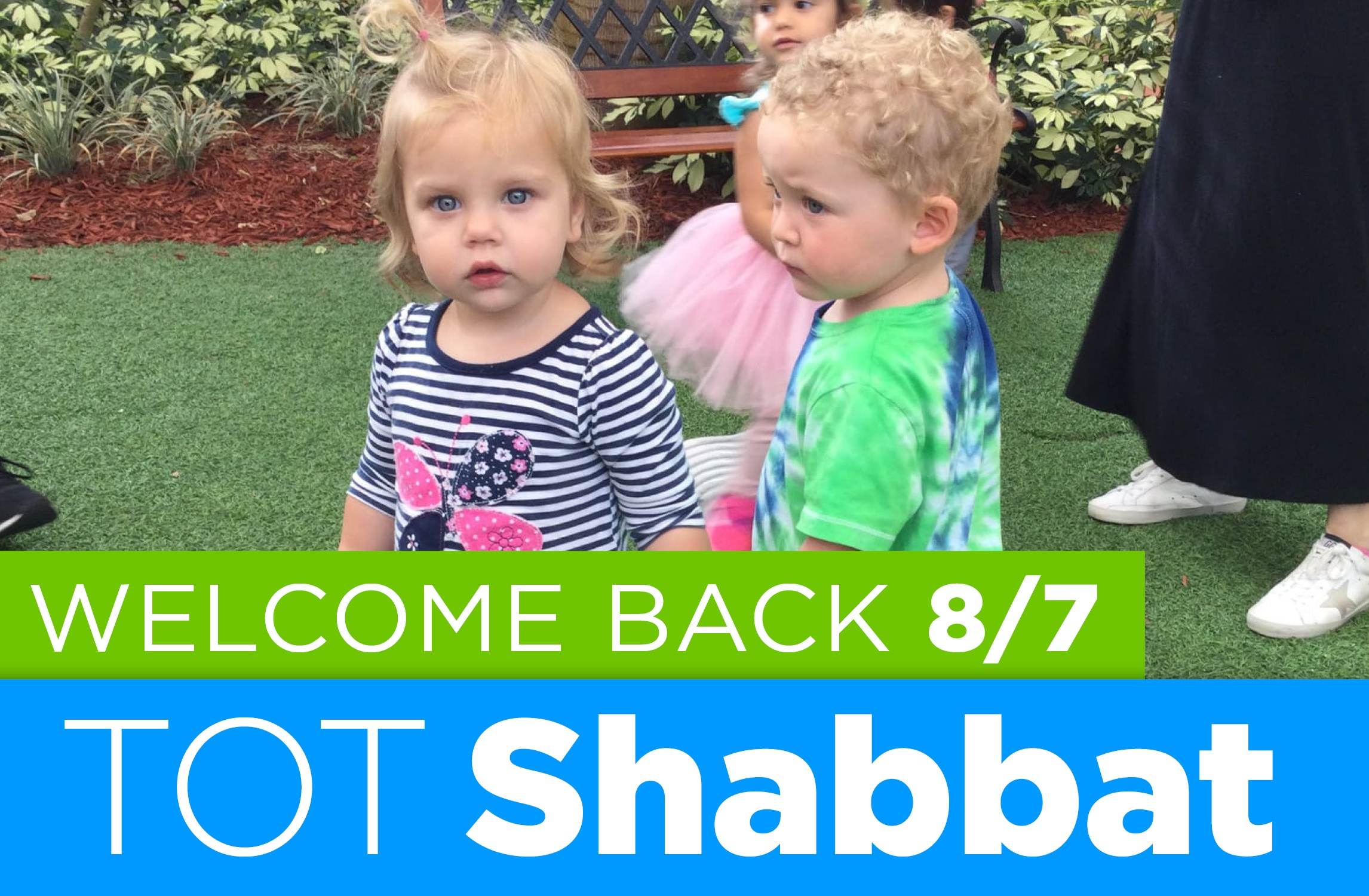 Welcome Back Tot Shabbat event graphic August 2021