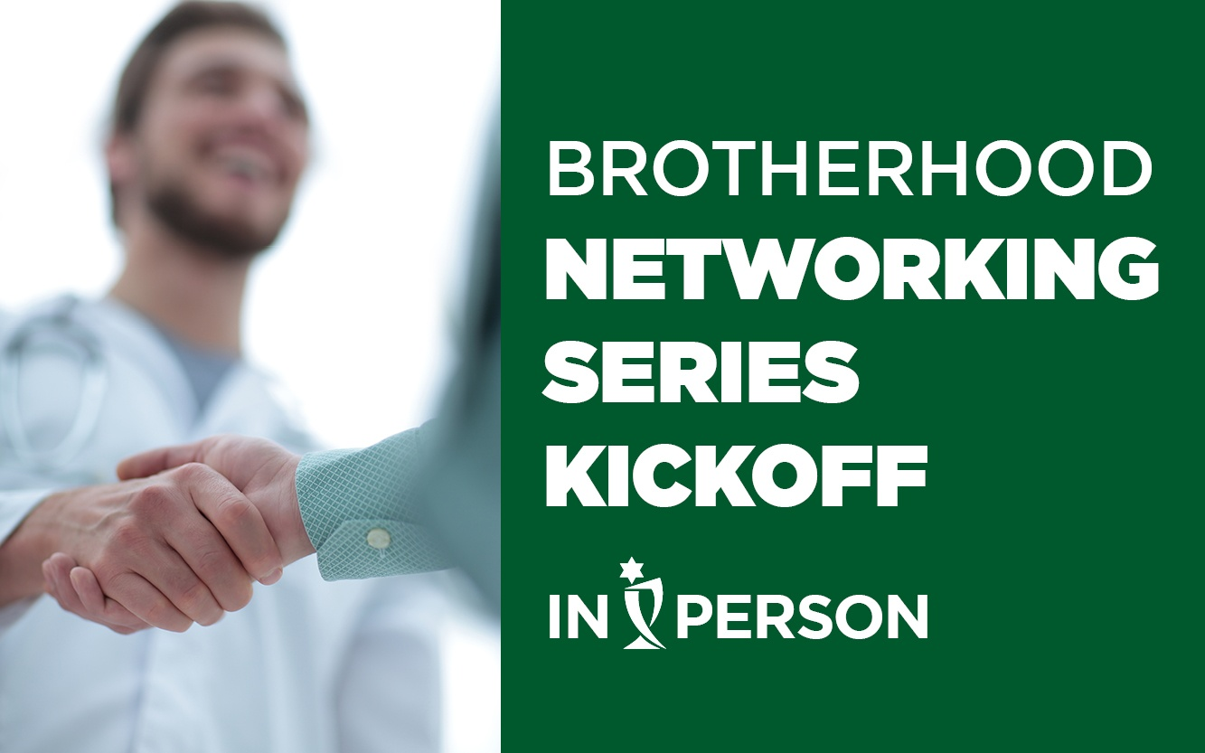 Brotherhood networking series kickoff event graphic August 2021