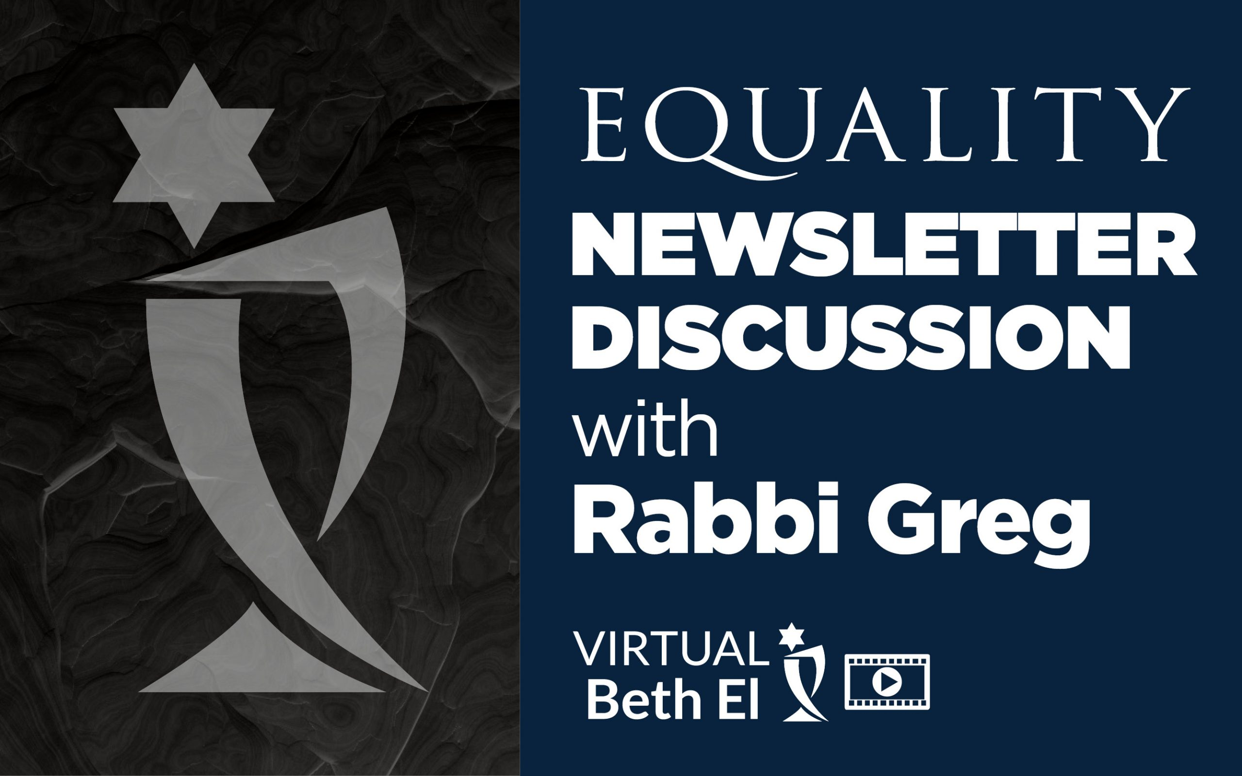 Equality Newsletter Discussion Group event graphic for Temple Beth El of Boca Raton
