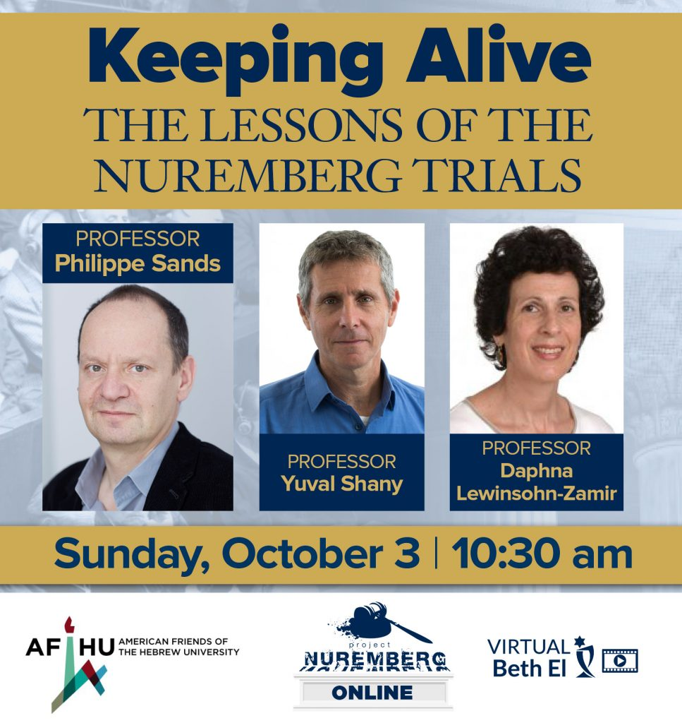 Keeping Alive the Lessons of the Nuremberg Trials with Professor Philippe Sands: Project Nuremberg Online created by Temple Beth El