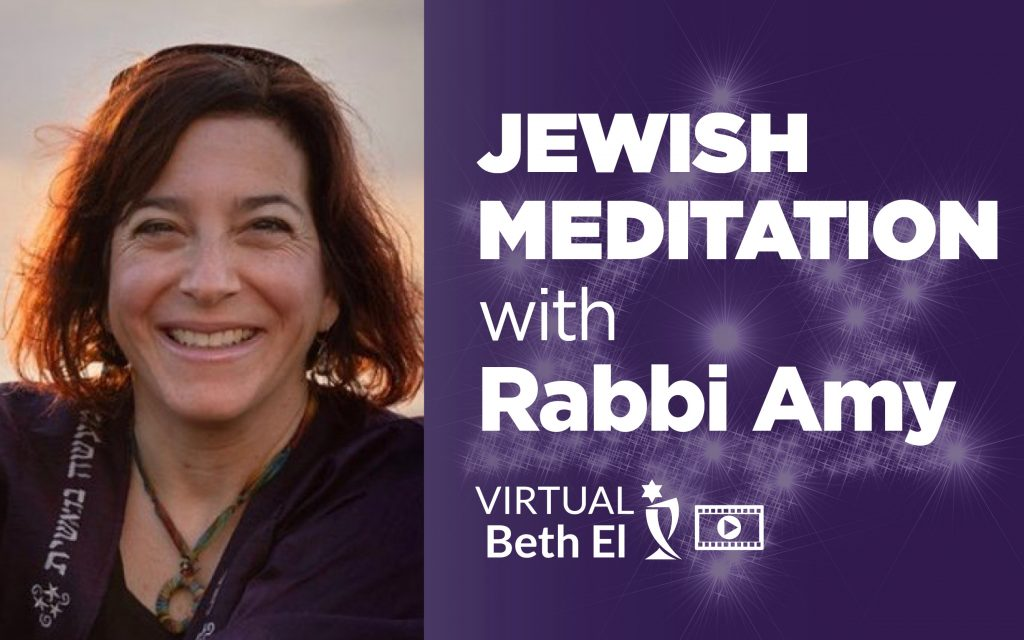 Jewish Meditation with Rabbi Amy Pessah with Temple Beth El event graphic for Temple Beth El
