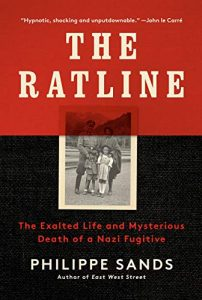The Ratline: The Exalted Life and Mysterious Death of a Nazi Fugitive by Philippe Sands, for Project Nuremberg Online, a program presented by Temple Beth El of Boca Raton and American Friends of Hebrew University