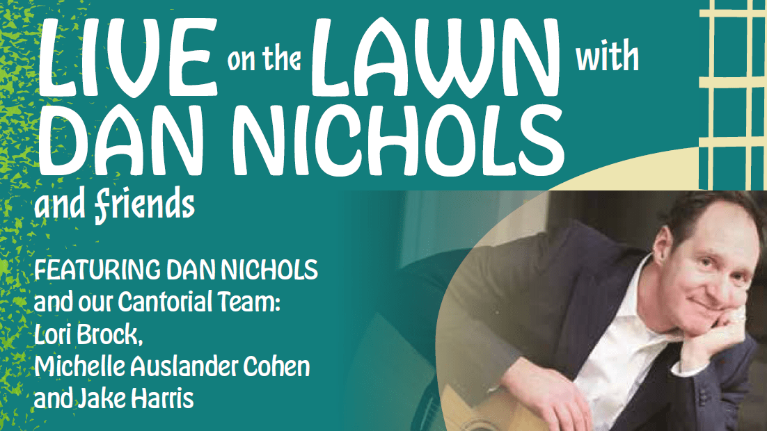 Live on the Lawn with Dan Nichols and Friends concert event graphic for Temple Beth El of Boca Raton