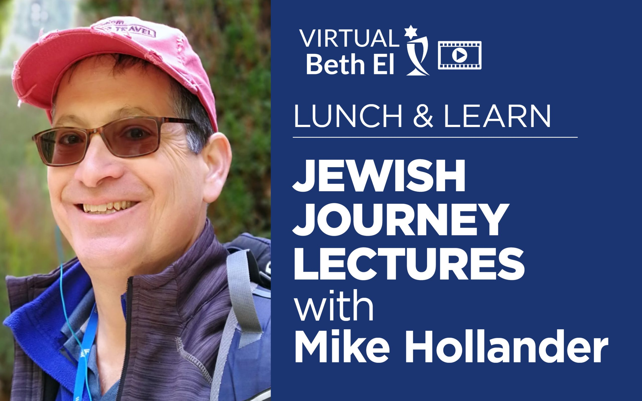 Lunch and Learn Jewish Journey Lectures with Mike Hollander event graphic for Temple Beth El, December 2021