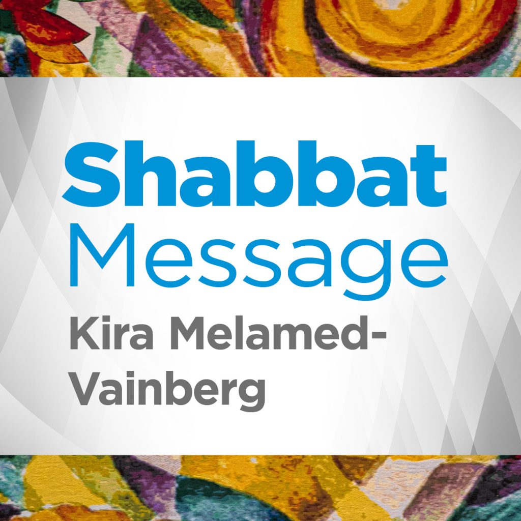 A Light at The End of The Tunnel: Shabbat Message by Kira Melamed-Vainberg